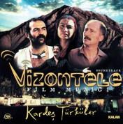 Kardeş Türküler: Vizontele (Orjinal Film Müziği) - CD