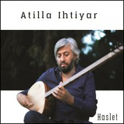 Atilla Ihtiyar: Haslet - CD