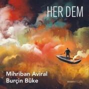 Burçin Büke, Mihriban Aviral: Her Dem - CD