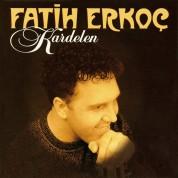 Fatih Erkoç: Kardelen - CD