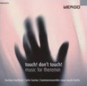 Barbara Buchholz, Lydia Kavina, Kammerensemble Neue Musik Berlin: Touch! Don't Touch! - CD