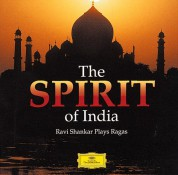 Ravi Shankar: Spirit Of india - Ravi Shankar Plays Ragas - CD