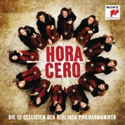 The 12 Cellists of the Berlin Philharmonic Orchestra: Hora Cero - CD