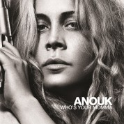 Anouk: Who's Your Momma - Plak