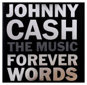 Johnny Cash: The Music: Forever Words - CD