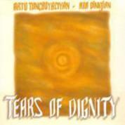 Arto Tunçboyacıyan, Ara Dinkjian: Tears Of Dignity - CD