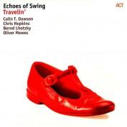 Echoes Of Swing: Travelin' - Plak