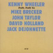 Kenny Wheeler, Mike Brecker, John Taylor, David Holland, Jack DeJohnette: Double, Double You - CD
