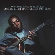 John Lee Hooker: Whiskey & Wimmen - Plak