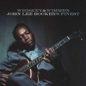 John Lee Hooker: Whiskey & Wimmen - Plak