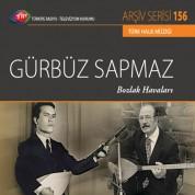 Gürbüz Sapmaz: TRT Arşiv Serisi 156 - Bozlak Havaları - CD