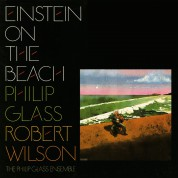 Philip Glass, Robert Wilson, Philip Glass Ensemble: Glass: Einstein on the Beach - Plak