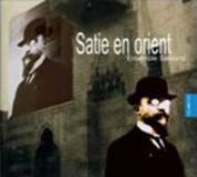 Ensemble Sarband: Satie en Orient - CD