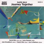 Sills, David: Journey Together - CD