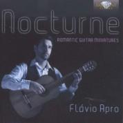 Flavio Apro: Nocturne - Romantic Guitar Miniatures - CD