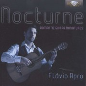 Flavio Apro: Nocturne - Romantic Guitar Miniatures - CD
