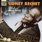 Bechet, Sidney: Blackstick (1938-1950) - CD