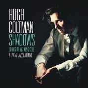 Hugh Coltman: Shadows - Songs of Nat King Cole & Live at Jazz a Vienne - CD