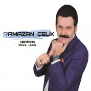 Ramazan Çelik: Neriman / Gönül Limanı - CD