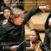 Esa-Pekka Salonen, Chicago Symphony Orchestra, Baird Dodge: Matheson: Violin Concerto - Plak