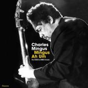 Charles Mingus: Mingus Ah Um - The Original Stereo & Mono Versions (Double Gatefold Set). - Plak