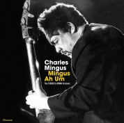 Charles Mingus: Mingus Ah Um - The Original Stereo & Mono Versions (Double Gatefold Set). - Plak