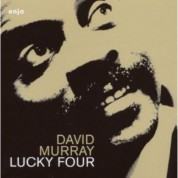 David Murray: Lucky Four - CD