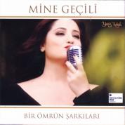 Mine Geçili: Bir Ömrün Şarkıları - CD