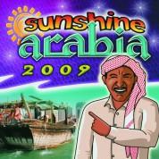 Çeşitli Sanatçılar: Sunshine Arabia 2009 - CD