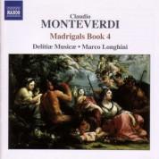 Delitiae Musicae: Monteverdi, C.: Madrigals, Book 4 (Il Quarto Libro De' Madrigali, 1603) - CD