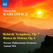 Antoni Wit: Karlowicz: 'Rebirth' Symphony - Bianca da Molena - CD