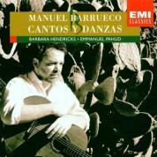Manuel Barrueco, Barbara Hendricks, Emmanuel Pahud: Cantos Y Danzas (Villa-Lobos, Piazzolla, Ponce, Barrio) - CD