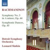 Detroit Symphony Orchestra, Leonard Slatkin: Rachmaninov: Symphony No. 3 - Symphonic Dances - CD