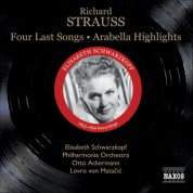 Strauss, R.: Four Last Songs / Arabella (Highlights) (Schwarzkopf, Ackermann, Matacic) (1953, 1954) - CD