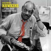 Coleman Hawkins With The Red Garland Trio  (Deluxe Gatefold Edition. Photographs By William Claxton) - Plak