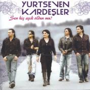 Yurtseven Kardeşler: Sen Hiç Aşık Oldun Mu - CD