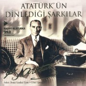 Çeşitli Sanatçılar: Atatürk'ün Dinlediği Şarkılar - CD