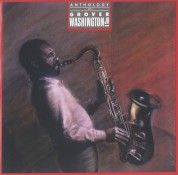 Grover Washington, Jr.: Anthology - CD