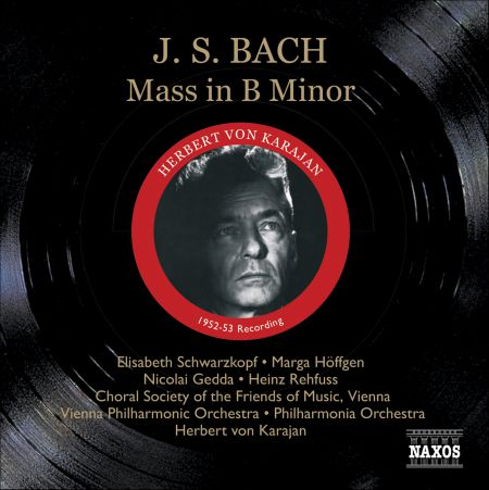 Bach, J.S.: Mass in B Minor, Bwv 232 (Schwarzkopf, Gedda, Karajan) (1952-1953) - CD