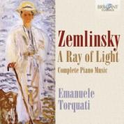 Torquati Emanuele: Zemlinsky: A Ray of Light - Complete Piano Music - CD