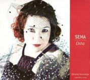 Sema Moritz: Ekho - Efsane Hanımlar - CD