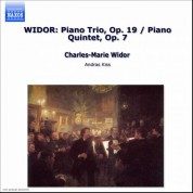 Widor: Piano Trio, Op. 19 / Piano Quintet, Op. 7 - CD