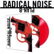 Radical Noise: Plan-B (Kırmızı Plak) - Plak