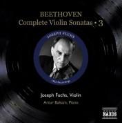 Joseph Fuchs: Beethoven, L. Van: Violin Sonatas (Complete), Vol. 3 (Fuchs, Balsam) - Nos. 8-10 (1952) - CD