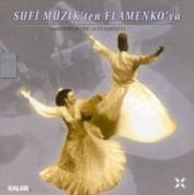 Çeşitli Sanatçılar: Sufi Müzikten Flamenko'ya - CD