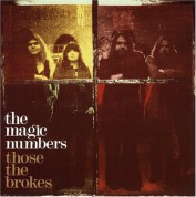 The Magic Numbers: Those The Brokes - CD