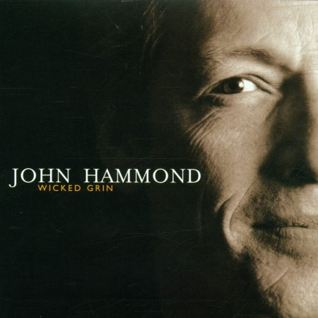 John Hammond: Wicked Grin - CD