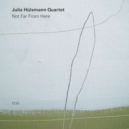 Julia Hülsmann Quartet: Not Far From Here - CD