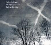 Heinz Holliger: Holliger, Kurtag: Zwiegespräche - CD