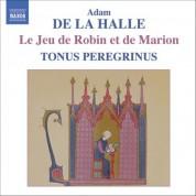 Tonus Peregrinus: Adam De La Halle: Jeu De Robin Et De Marion (Le) - CD